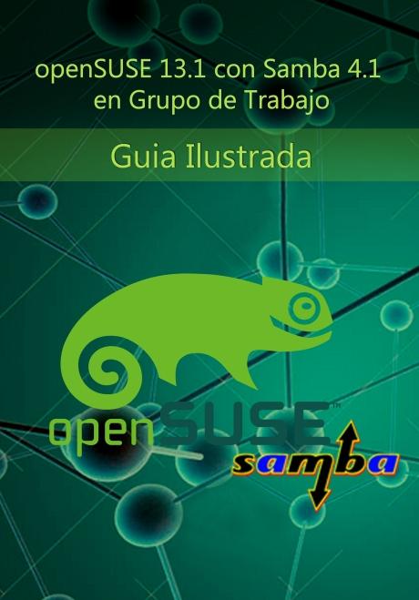 openSUSE 13.1 con Samba 4.1 en Grupo de Trabajo Guia Ilustrada